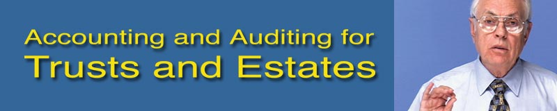 Accounting and Auditing for Trusts and Estates DVD